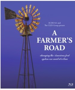 Publicity poster for A Farmer's Road, a documentary about Illinois' Prairie Fruits Farm & Creamery, which will be shown at FamilyFarmed's Good Food Festival on March 26.